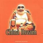 """CD """"China Dream"""""""