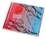 """CD """"Bonsai Garden"""""""